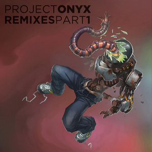 KID DROID - Project Onyx Remixes Part 1