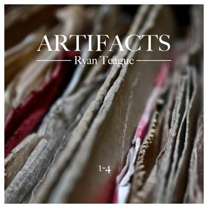 TEAGUE, Ryan - Artifacts 1 4