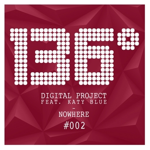 DIGITAL PROJECT feat KATY BLUE - Nowhere EP