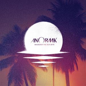 ANORAAK - Wherever The Sun Sets (Bonus Track Edition)