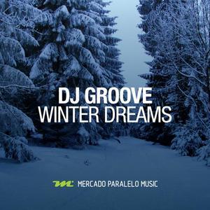 DJ GROOVE - Winter Dreams