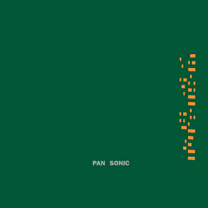 PAN SONIC - Kulma