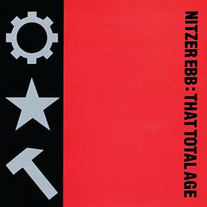 NITZER EBB - That Total Age