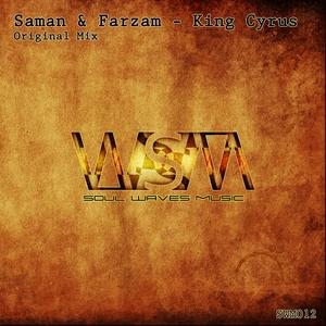 SAMAN/FARZAM - King Cyrus
