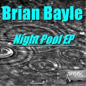 BAYLE, Brian - Night Pool EP