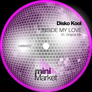 DISCO KOOL - Inside My Love