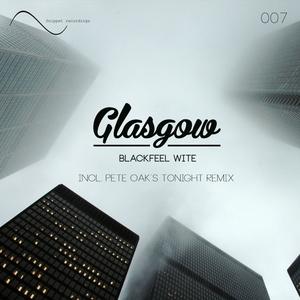 BLACKFEEL WITE - Glasgow