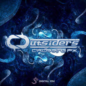 OUTSIDERS - Crossing FX