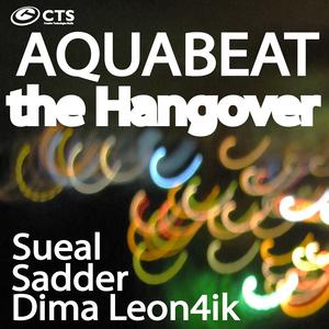 AQUABEAT - The Hangover