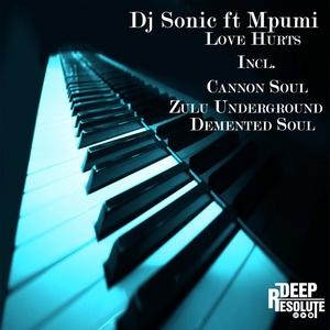 DJ SONIC/MPUMI - Love Hurts