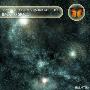 FUNKY SIDECHAIN/RADAR DETECTOR - Back To Space
