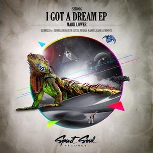 LOWER, Mark - I Got A Dream EP