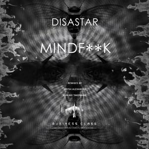 DISASTAR - Mindfuck EP