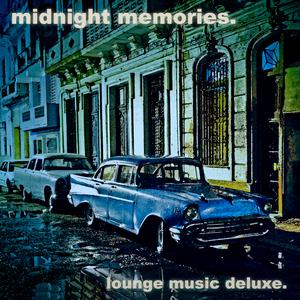 VARIOUS - Midnight Memories Lounge Music Deluxe
