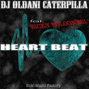 DJ OLDANI CATERPILLA feat RICKY BOLOGNESI - Heart Beat