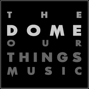 VARIOUS - The Dome