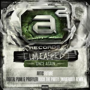 ARTIC/DIGITAL PUNK/PROFYLER - Unleashed Once Again Album Sampler 007