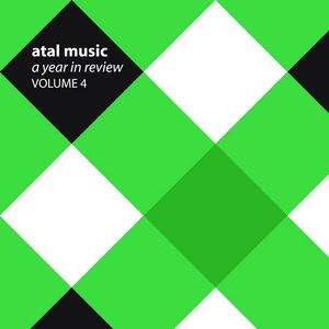 VARIOUS - Atal Music: A Year In Review Volume 4