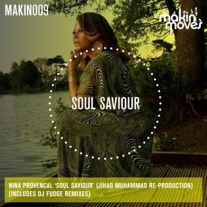 NINA PROVENCAL: JIHAD MUHAMMAD RE PRODUCTION - Soul Saviour (remxies)