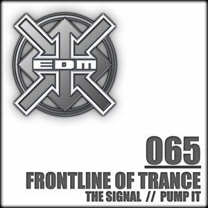 FRONTLINE OF TRANCE - The Signal/Pump It