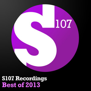 VARIOUS - S107 Recordings Best Of 2013