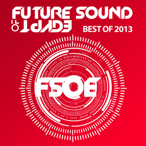 VARIOUS - Future Sound Of Egypt - Best Of 2013