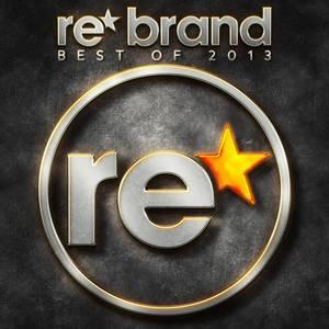 VARIOUS - Re Brand: Best Of 2013