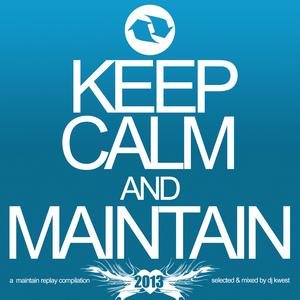 VARIOUS - Keep Calm & Maintain