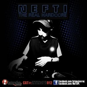 NEFTI - The Real Hardcore
