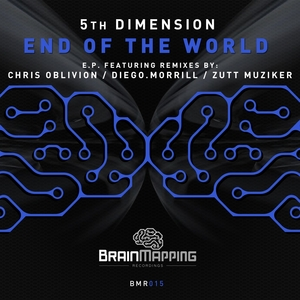5TH DIMENSION - End Of The World EP