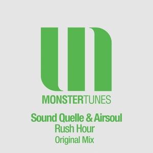 SOUND QUELLE/AIRSOUL - Rush Hour
