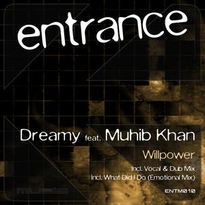 DREAMY feat MUHIB KHAN - Willpower