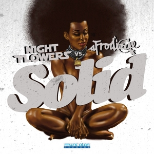NIGHT FLOWERS vs AFRODIZZIE - Solid (Including Fabio Tosti Remix)