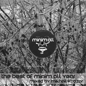 MIKHAIL KOBZAR/VARIOUS - The Best Of MinimAll Year