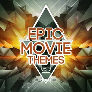 SINGOMAKERS - Epic Movie Themes Vol 3 (Sample Pack WAV/APPLE/LIVE/REASON)