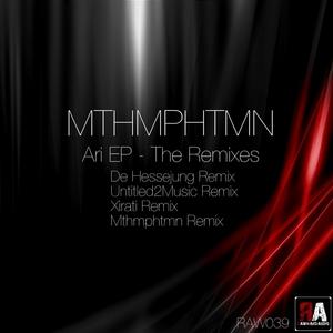 MTHMPHTMN - Ari EP The Remixes