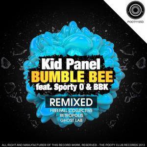 KID PANEL/SPORTY O - Bumble Bee (remixed)