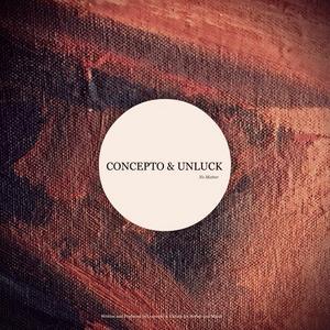 CONCEPTO/UNLUCK - No Matter