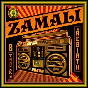 ZAMALI - The Rebirth