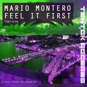 MONTERO, Mario - Feel It First (remixes)