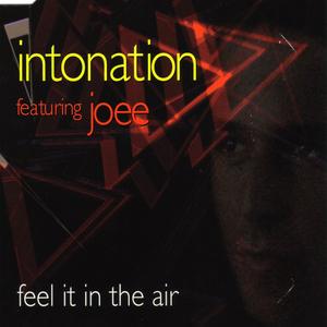 INTONATION feat JOEE - Feel It In The Air
