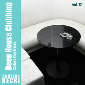 VARIOUS - Deep House Clubbing Vol 12
