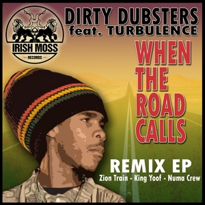 DIRTY DUBSTERS feat TURBULENCE - When The Road Calls