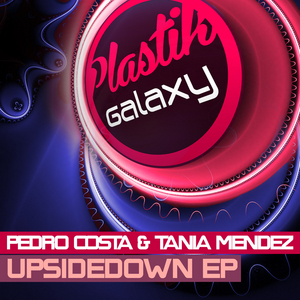 COSTA, Pedro/TANIA MENDEZ - Upsidedown EP