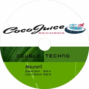 MAUNELL - Double Techno EP