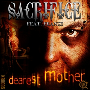 SACRIFICE feat FRANZI - Dearest Mother