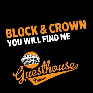 BLOCK & CROWN - You Will Find Me