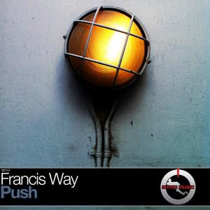WAY, Francis - Push