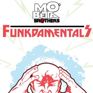 MO BETTA BROTHERS - Funkdamentals