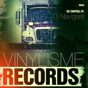 DJ NAVIGARE - Ice Control EP